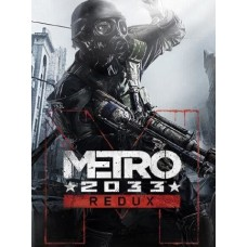 Metro 2033 Redux Steam key